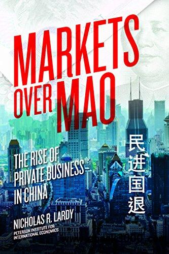 Markets over Mao: The Rise of Private Business in China free download