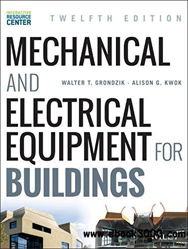 Mechanical and Electrical Equipment for Buildings, 12 edition free download