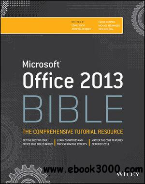 Office 2013 Bible: The Comprehensive Tutorial Resource, 4 edition free download