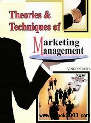 Theories and Techniques of Marketing Management free download