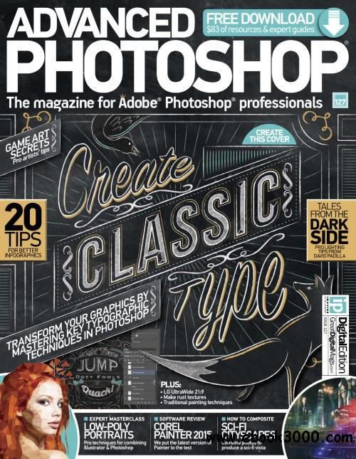 Advanced Photoshop - Issue 127, 2014 free download