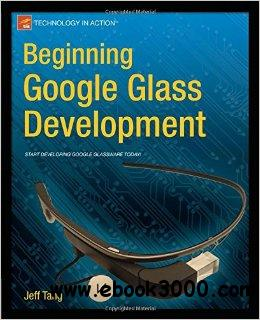 Beginning Google Glass Development free download