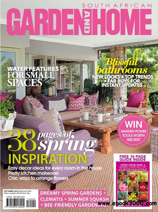 South African Garden and Home - September 2014 free download
