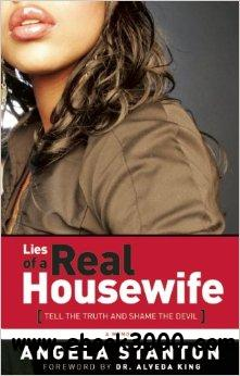 Lies of a Real Housewife: Tell the Truth and Shame the Devil free download