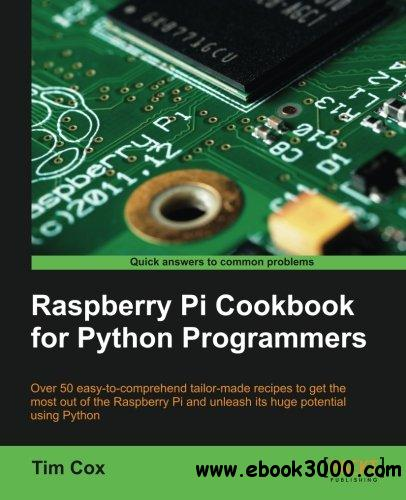 Raspberry Pi Cookbook for Python Programmers free download