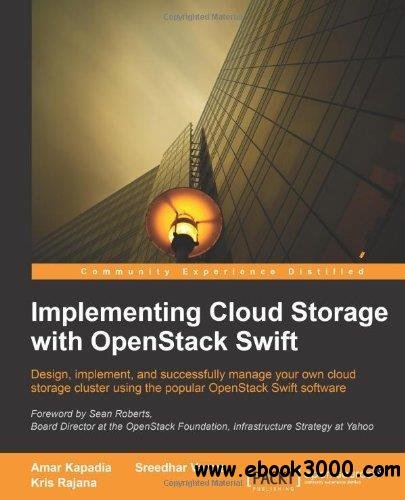 Implementing Cloud Storage with Openstack Swift free download