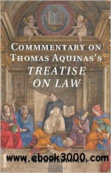 Commentary on Thomas Aquinas's Treatise on Law free download