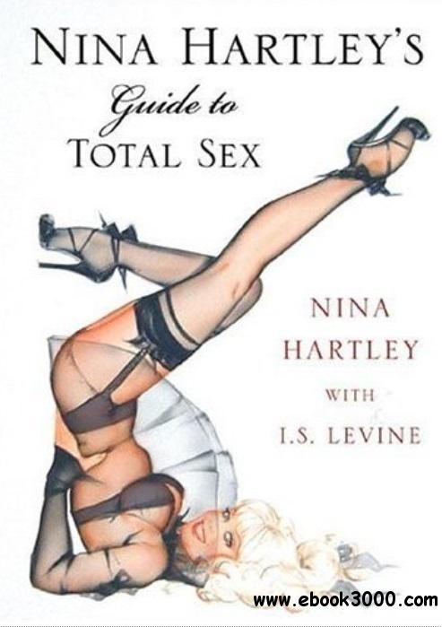 Nina Hartley's Guide to Total Sex free download