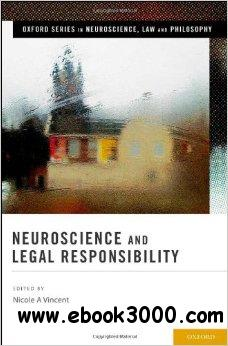 Neuroscience and Legal Responsibility free download