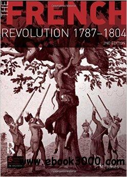 The French Revolution 1787-1804, 2 edition free download