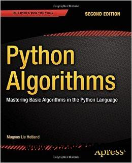 Python Algorithms: Mastering Basic Algorithms in the Python Language, 2nd edition free download
