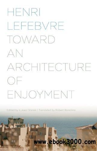 Toward an Architecture of Enjoyment free download