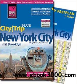 Reise Know-How CityTrip PLUS New York City mit Brooklyn: Reisefuhrer mit Faltplan free download