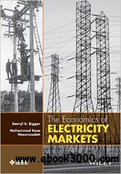 The Economics of Electricity Markets free download