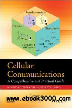 Cellular Communications: A Comprehensive and Practical Guide free download