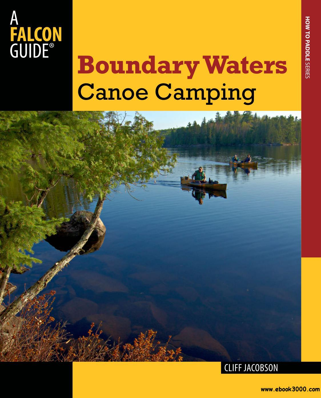 Boundary Waters Canoe Camping, Third Edition free download