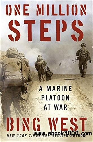 One Million Steps: A Marine Platoon at War free download