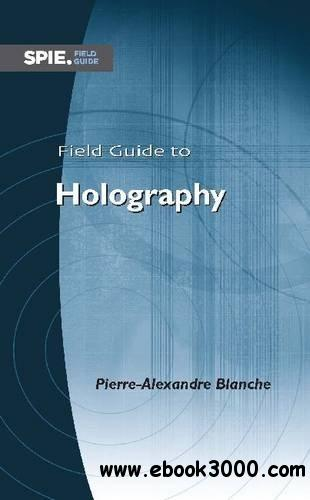 Field Guide to Holography free download