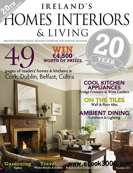 Ireland's Homes Interiors & Living Magazine November 2014 free download