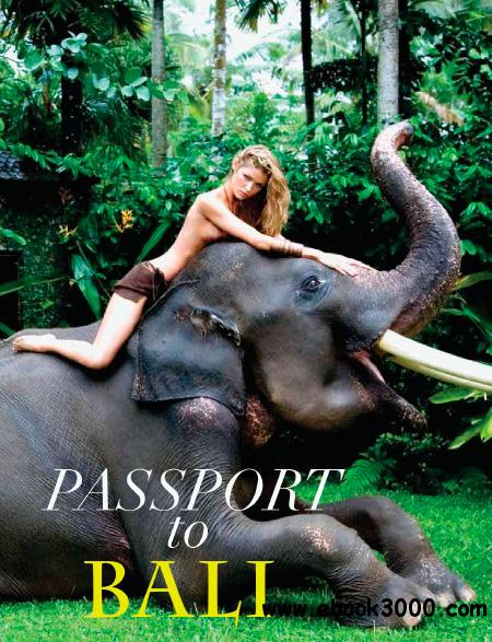 Passport to Bali - Fall 2014 free download