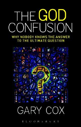 The God Confusion: Why Nobody Knows the Answer to the Ultimate Question free download
