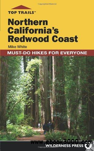 Northern California's Redwood Coast: Must-Do Hikes for Everyone free download