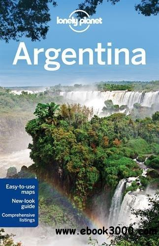 By Lonely Planet Lonely Planet Argentina (Travel Guide) (9th Edition) free download