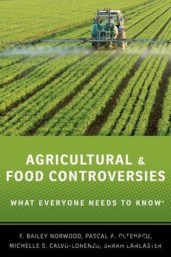 Agricultural and Food Controversies: What Everyone Needs to Know free download