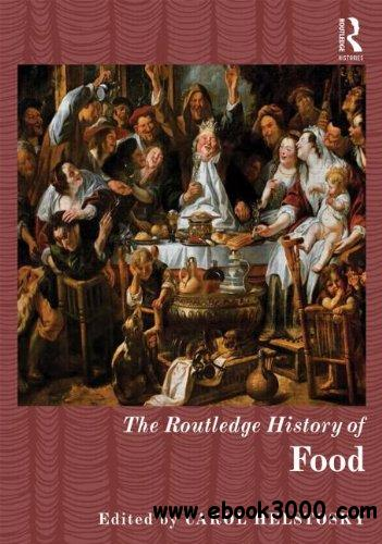 The Routledge History of Food free download