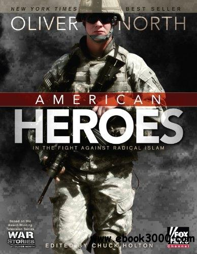American Heroes: In the Fight Against Radical Islam free download