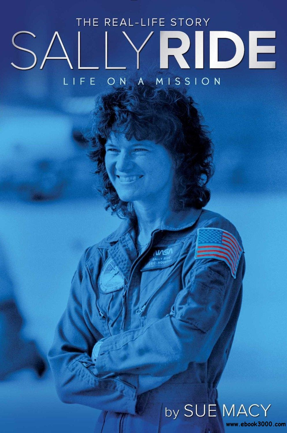 Sally Ride: Life on a Mission (A Real-Life Story) free download