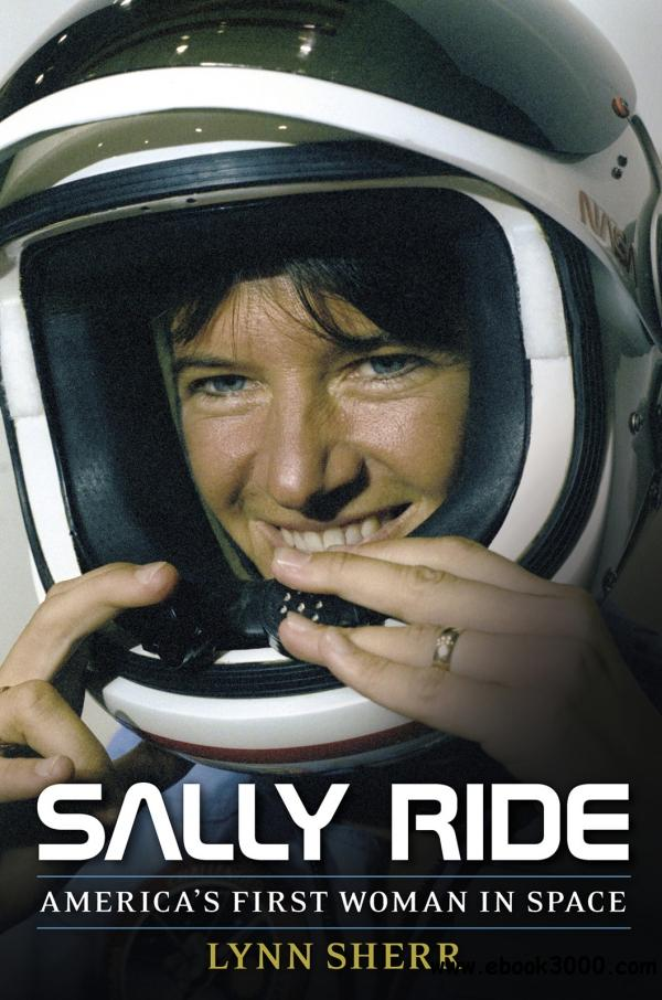 Sally Ride: America's First Woman in Space free download