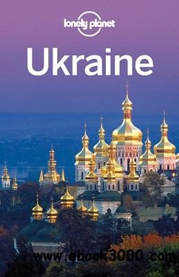 Ukraine Travel Guide - Lonely Planet free download