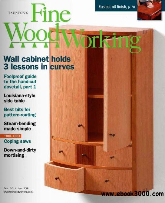 Fine Woodworking - January/February 2014 (#238) free download
