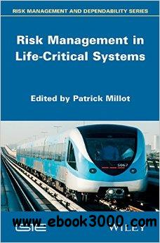 Risk Management in Life Critical Systems free download