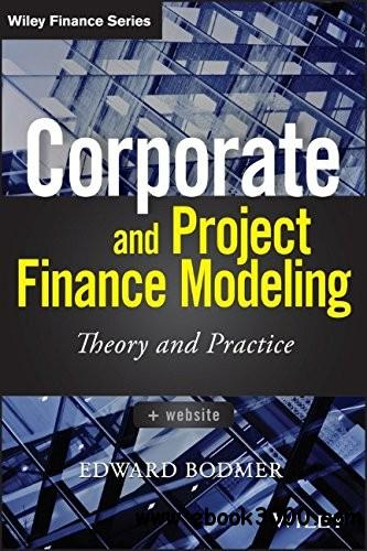 International Valuation, Modelling and Project Finance Analysis free download