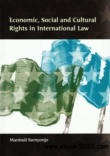 Economic, Social and Cultural Rights in International Law free download
