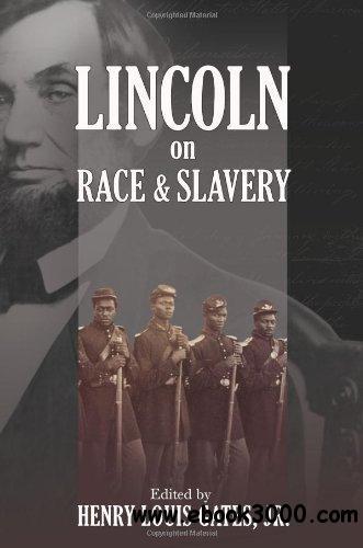 Lincoln on Race and Slavery free download