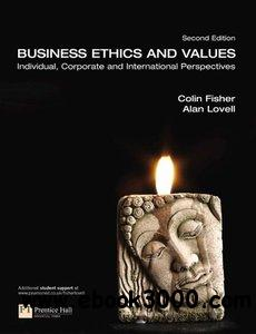 Business Ethics and Values (2nd Edition) free download