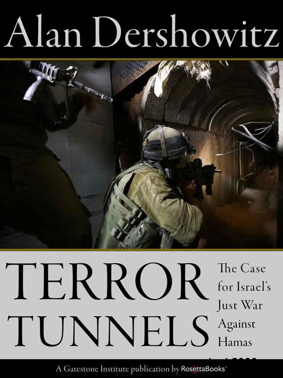 Terror Tunnels: The Case for Israel's Just War Against Hamas free download