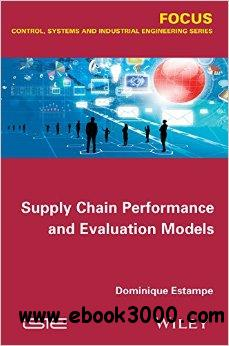 Supply Chain Performance and Evaluation Models free download