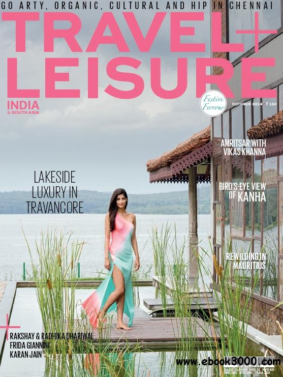 Travel+Leisure India - October 2014 free download