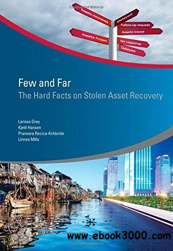 Few and Far: The Hard Facts on Stolen Asset Recovery free download