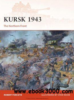 Kursk 1943: The Northern Front (Osprey Campaign 272) free download