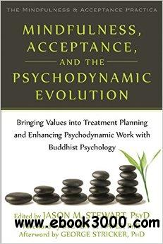 Mindfulness, Acceptance, and the Psychodynamic Evolution free download