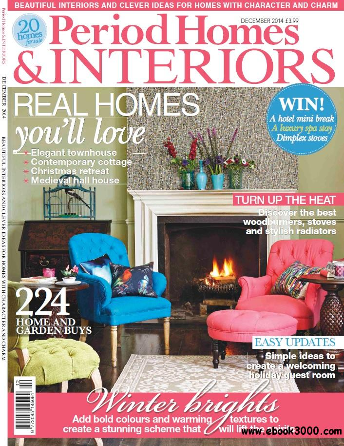 Period Homes & Interiors - December 2014 free download