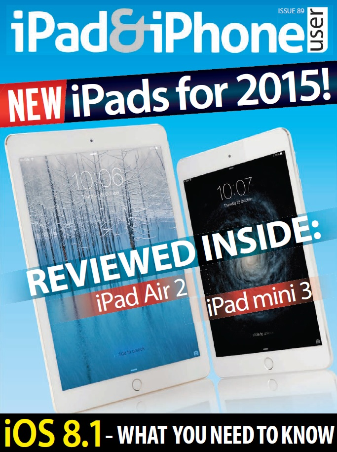 iPad & iPhone User - Issue 89, 2014 free download