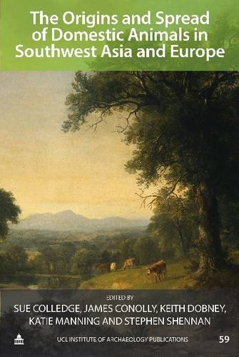 Origins and Spread of Domestic Animals in Southwest Asia and Europe free download