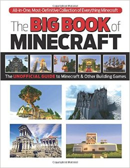 The Big Book of Minecraft: The Unofficial Guide to Minecraft & Other Building Games free download