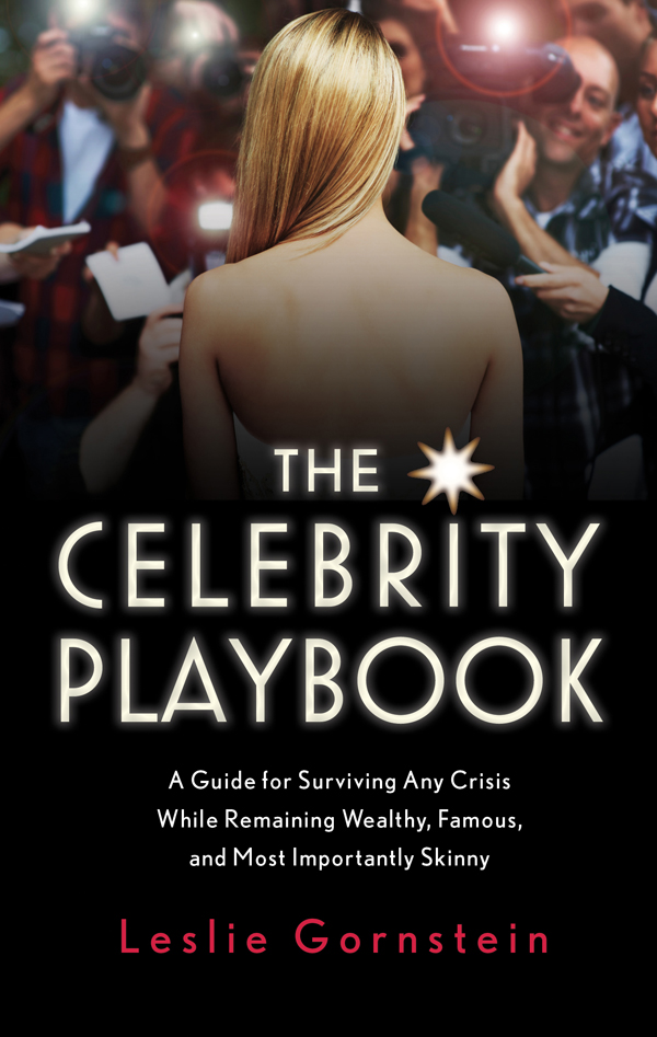 The Celebrity Playbook: The Insider's Guide to Living Like a Star free download